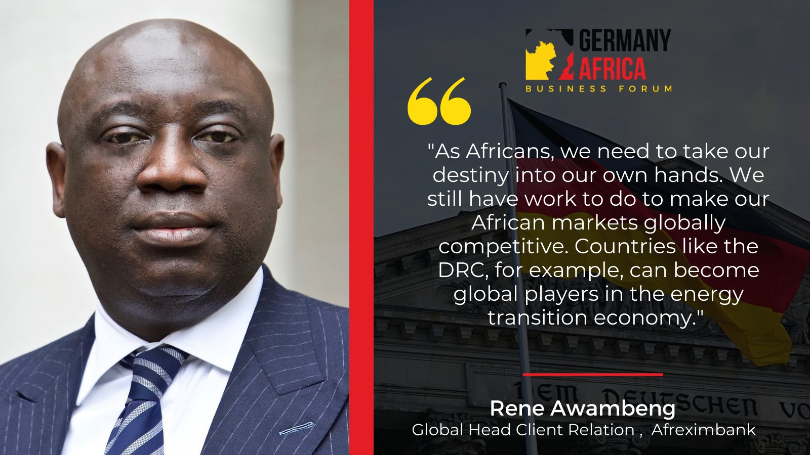 Awambeng, Global Head Client Relationship at the African Export-Import Bank (Afreximbank)